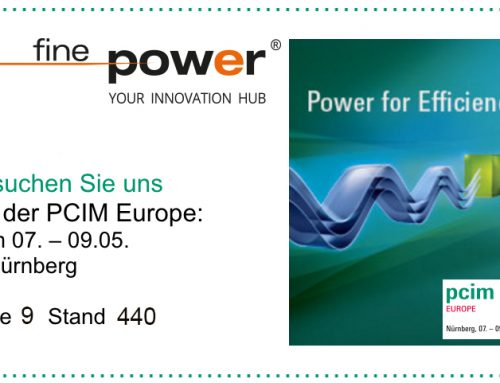 Finepower @ PCIM Europe 2019 Halle 9, Stand 440