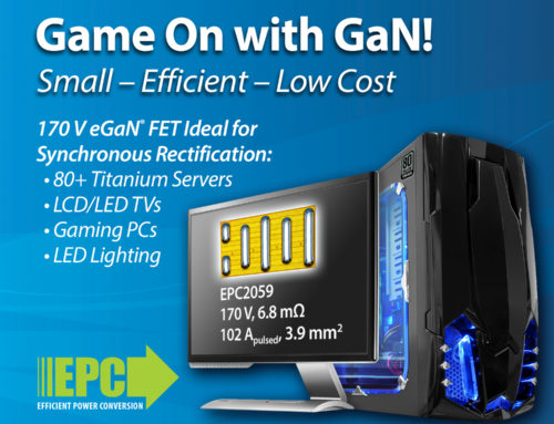 EPC Launches new 170 V eGaN® FET for High End and Consumer PSU Applications